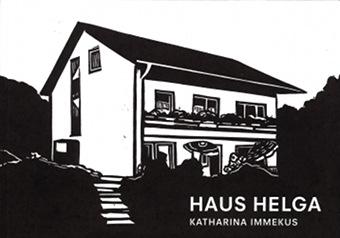 Katharina Immekus - Haus Helga